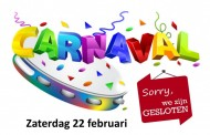 Tijdens de carnaval is de kantine op zaterdag gesloten