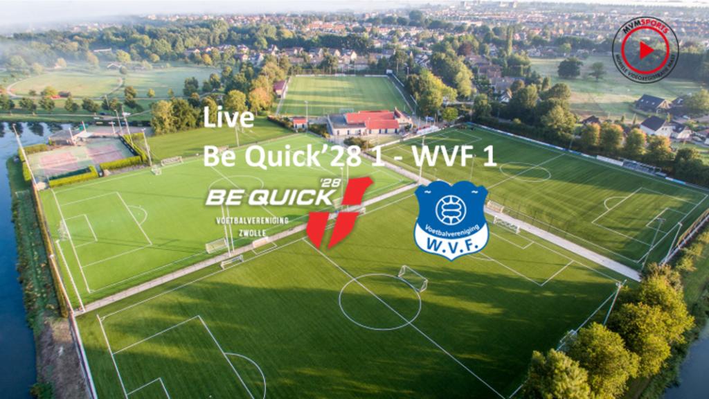 Be Quick - WVF te volgen via livestream